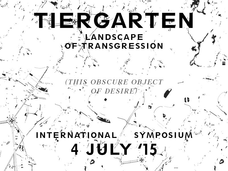 Tiergarten Landscape Of Transgression Conference